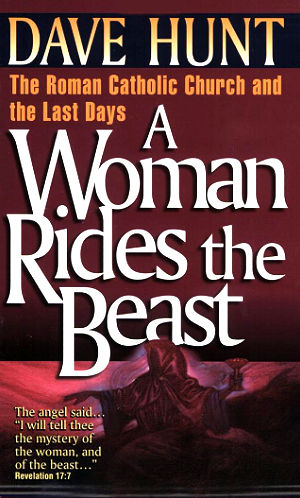 A Woman Rides a Beast ~ Dave Hunt