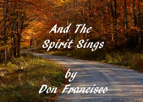 Say It With A Song <br /><em>And The Spirit Sings by Don Francisco</em>