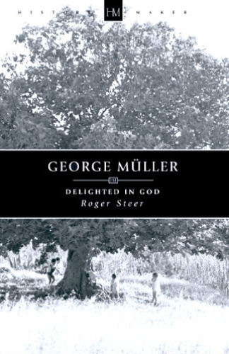 Delighted in God ~ George Muller<br />Book Review / Summary