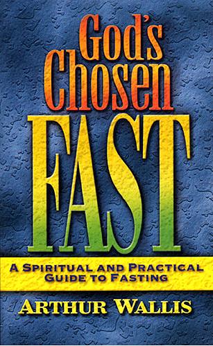 God's Chosen Fast ~ Arthur Wallis<br />Book Review / Summary