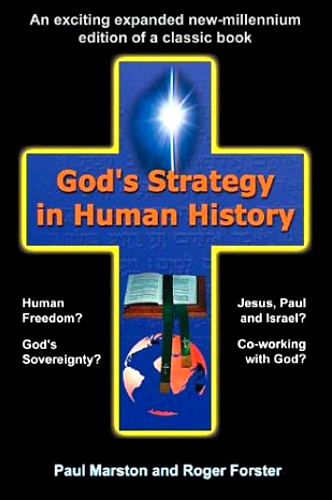 God's Strategy in Human History ~ Paul Marston, Roger Forster<br />Book Review / Summary