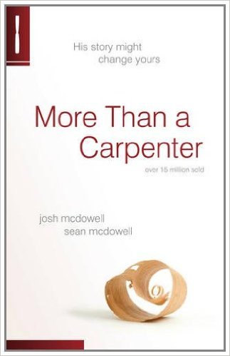 More Than A Carpenter <br /><em>Josh McDowell</em>