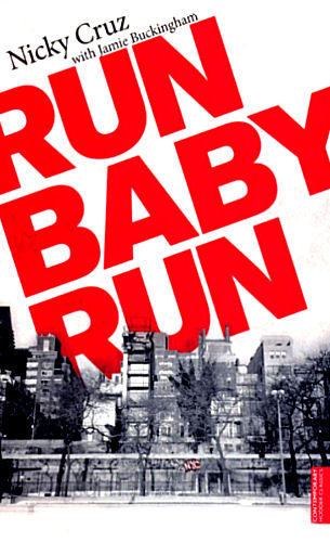 Run Baby Run <br /><em>Nicky Cruz</em>