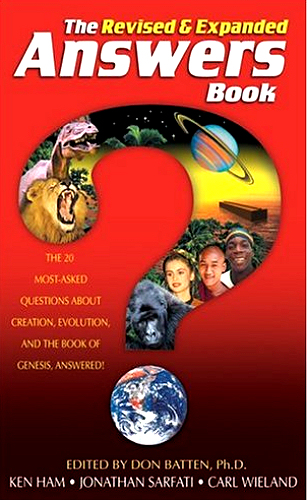 The Answers Book <br /><em>Ken Ham, Carl Wieland, Jonathan Sarfati, (Edited by Don Batten)</em>