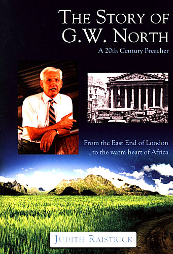 The Story of G.W. North ~ Judith Raistrick<br />Book Review / Summary
