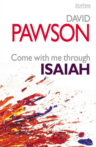 Come With Me Through Isaiah <br /><em>David Pawson</em>