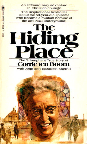The Hiding Place <br /><em>Corrie Ten Boom / John Scherrill</em>